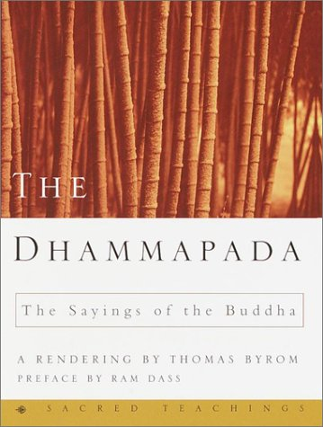 9780609608883: The Dhammapada: The Sayings of the Buddha (Sacred Teachings)
