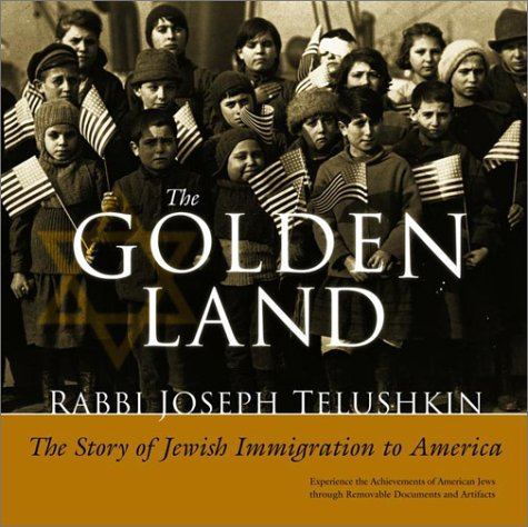 9780609609040: The Golden Land: The Story of Jewish Migration to America : An Interactive History With Removable Documents and Artifacts