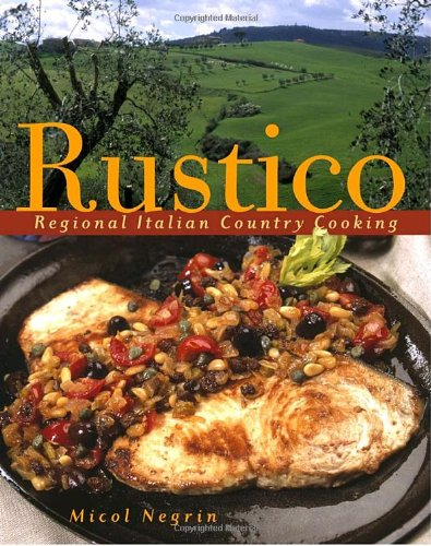 9780609609446: Rustico: Regional Italian Country Cooking