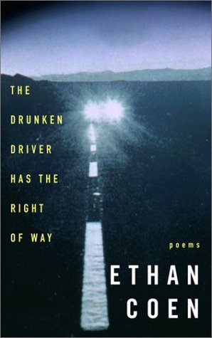 9780609609460: The Drunken Driver Has the Right of Way: Poems
