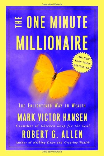 9780609609491: The One Minute Millionaire: The Enlightened Way to Wealth