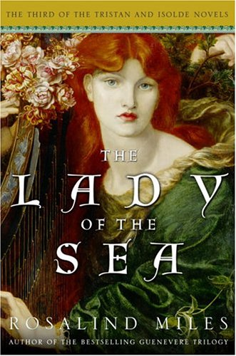 9780609609620: The Lady of the Sea (Tristan and Isolde Novels, Book 3)