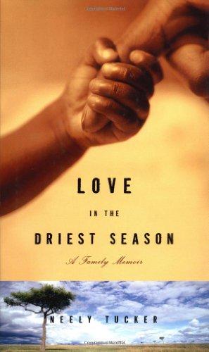 9780609609767: Love in the Driest Season