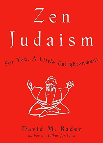 9780609610213: Zen Judaism: For You, a Little Enlightenment
