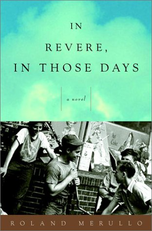 9780609610329: In Revere, in Those Days: A Novel