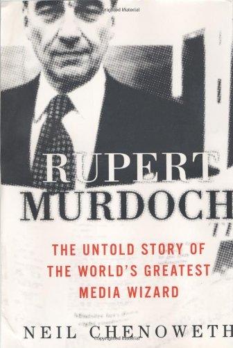9780609610381: Rupert Murdoch: The Untold Story of the World's Greatest Media Wizard