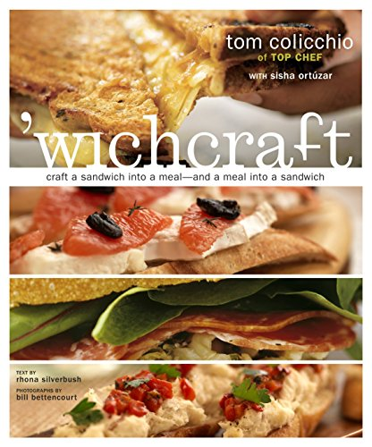 'wichcraft: Craft a Sandwich into a Meal--And a Meal into a Sandwich