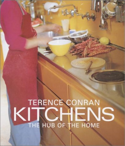 9780609610527: Terence Conran Kitchens: The Hub of the Home
