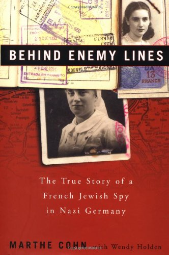 9780609610541: Behind Enemy Lines: The True Story of a French Jewish Spy in Nazi Germany