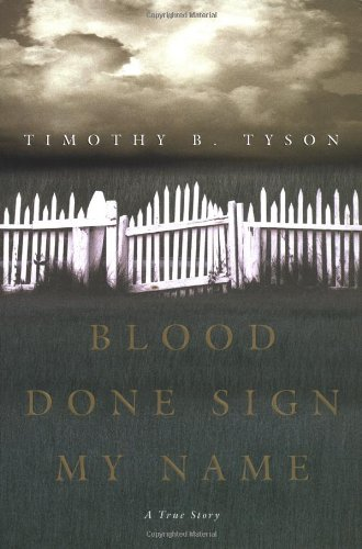 Blood Done Sign My Name: Timothy B. Tyson