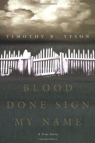 Blood Done Sign My Name: A Tru
