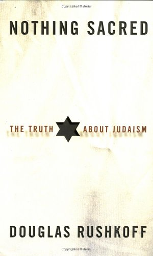9780609610947: Nothing Sacred: The Truth About Judaism