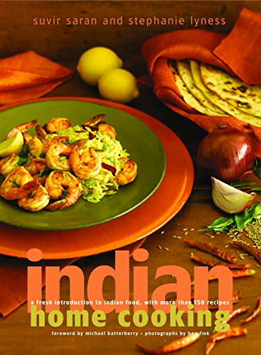 9780609611012: Indian Home Cooking: A Fresh Introduction to Indian Food, with More Than 150 Recipes