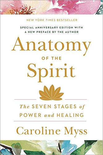 9780609800140: Anatomy of the Spirit: The Seven Stages of Power and Healing