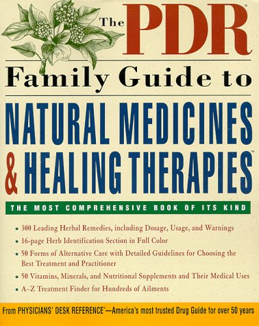 9780609800713: The PDR Family Guide to Natural Medicines and Healing Therapies (Pdr Family Guides)