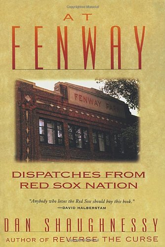 9780609800911: At Fenway: Dispatches from Red Sox Nation