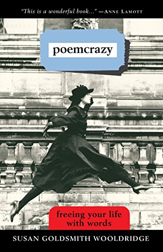 9780609800980: Poemcrazy: Freeing Your Life with Words