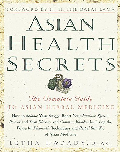 9780609801055: Asian Health Secrets: The Complete Guide to Asian Herbal Medicine