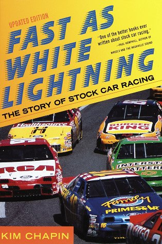 9780609801086: Fast as White Lightning: The Story of Stock Car Racing (Revised Edition)