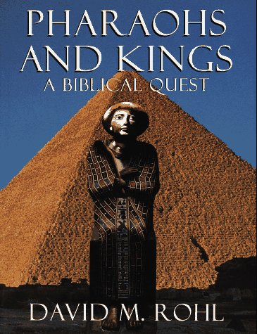 9780609801307: Pharaohs and Kings: A Biblical Quest