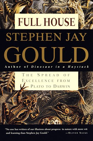 9780609801406: Full House: The Spread of Excellence from Plato to Darwin