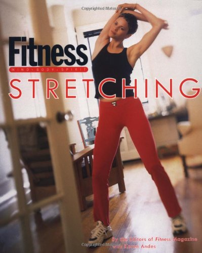9780609801604: Fitness Stretching
