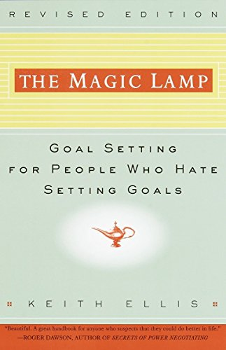 9780609801666: The Magic Lamp: Goal Setting for People Who Hate Setting Goals