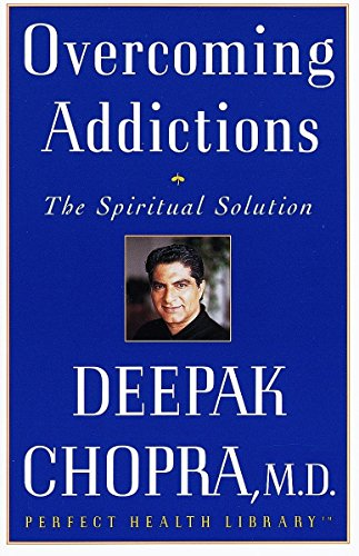 9780609801956: Overcoming Addictions: The Spiritual Solution (Perfect Health Library)