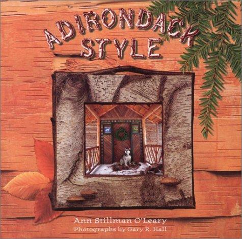 Adirondack Style: Ann S. O'Leary,