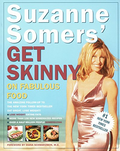 9780609802373: Suzanne Somers' Get Skinny on Fabulous Food