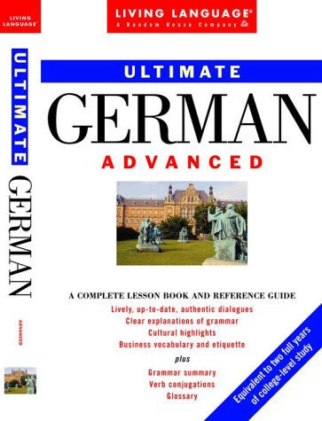 9780609802526: Ultimate German: Advanced: Book (Ultimate Advanced)