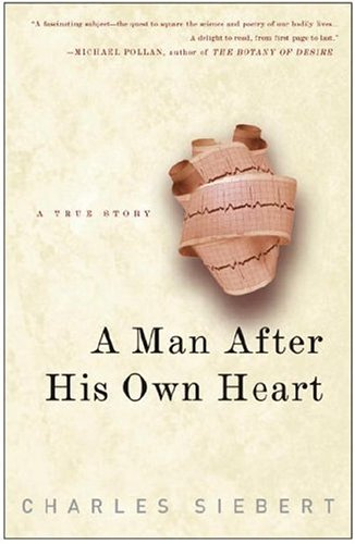 9780609802601: A Man After His Own Heart: A True Story