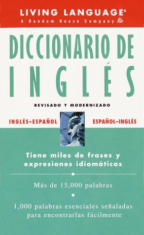 9780609802960: Diccionario De Ingles: Ingles-Espanol : Espanol-Ingles (Living Language Dictionaries)