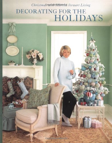 9780609803363: Decorating for the Holidays: Christmas with Martha Stewart Living