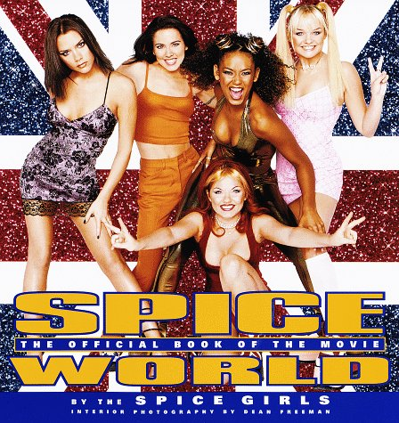 9780609803387: Spice World: The Movie: The Official Book of the Film