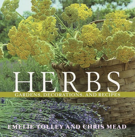 9780609803523: Herbs: Gardens, Decorations, and Recipes