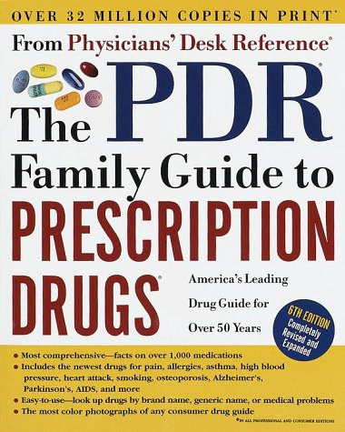9780609803561: The Pdr (R) Family Guide to Prescription Drugs (R): 6th Edition