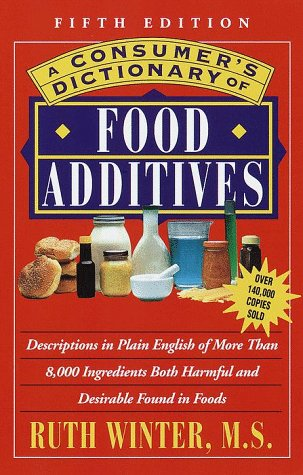 9780609803660: A Consumer's Dictionary of Food Additives: Fifth Edition Over 140,000 Copies Sold