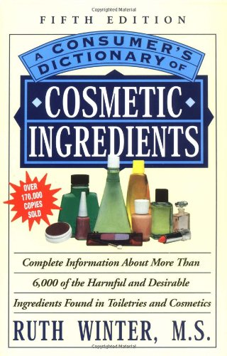 9780609803677: A Consumers Dictionary of Cosmetic Ingredients
