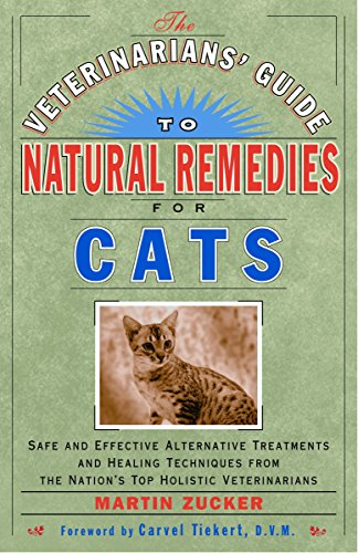 9780609803738: Veterinarians Guide to Natural Remedies for Cats : Safe and Effective Alternative Treatments and Healing Techniques from the Nations Top Holistic Veterinarians