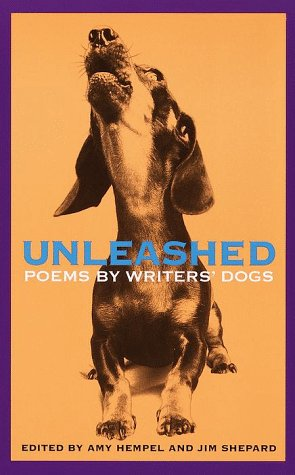 Unleashed: Poems by Writers' Dogs