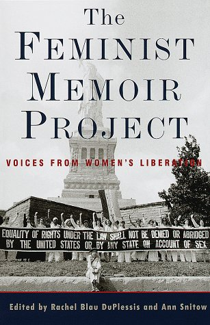9780609803844: The Feminist Memoir Project: Voices from Women's Liberation