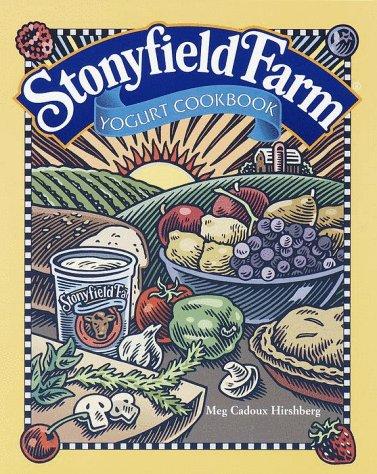 9780609803899: Stonyfield Farm Yogurt Cookbook