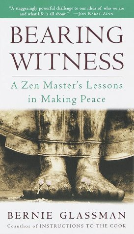 9780609803912: Bearing Witness: A Zen Master's Lessons in Making Peace