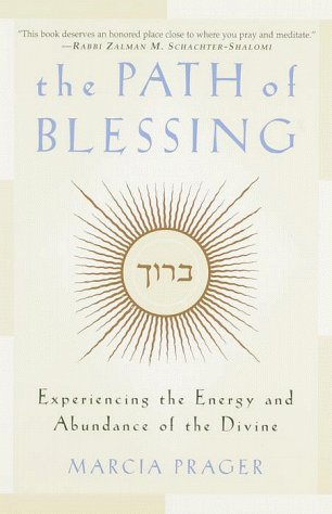 9780609803936: The Path of Blessing: Experiencing the Energy and Abundance of the Divine