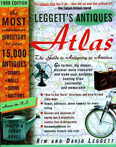9780609803943: Leggetts' Antiques Atlas(tm) , 1999 Edition: The Guide to Antiquing in America
