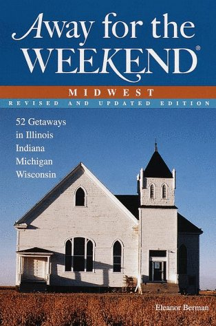 9780609804018: Away for the Weekend: Midwest