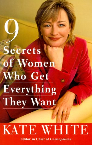 9780609804346: 9 Secrets of Women Who Get Everything They Want