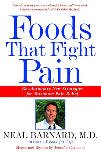 9780609804360: Foods That Fight Pain: Revolutionary New Strategies for Maximum Pain Relief