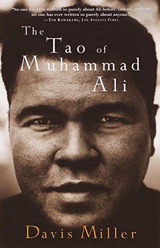 The Tao of Muhammad Ali: Miller, Davis, Illustrated by: